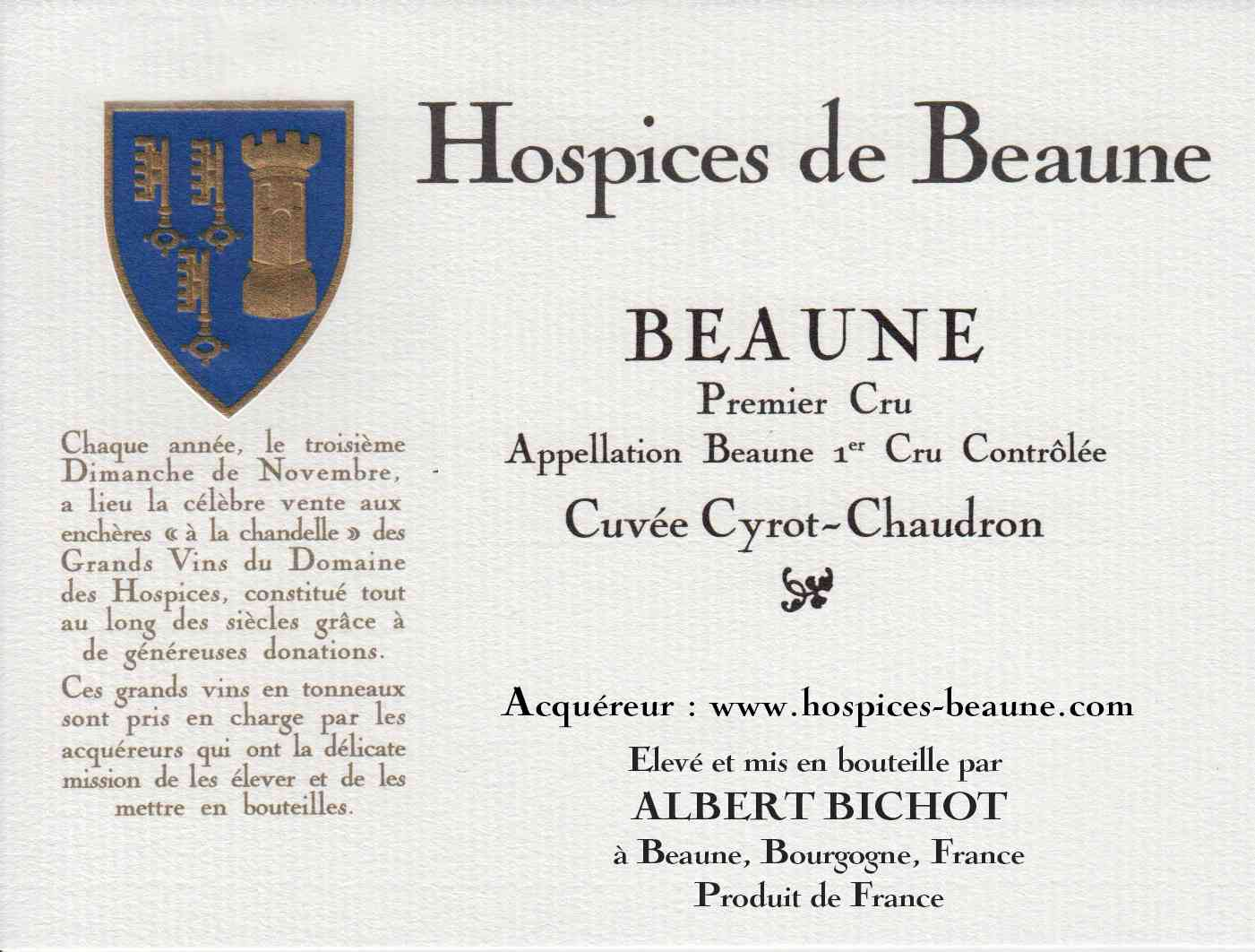 Encheres-auction-HospicesdeBeaune-AlbertBichot-Beaune1erCru-Cuvee-CyrothChaudron