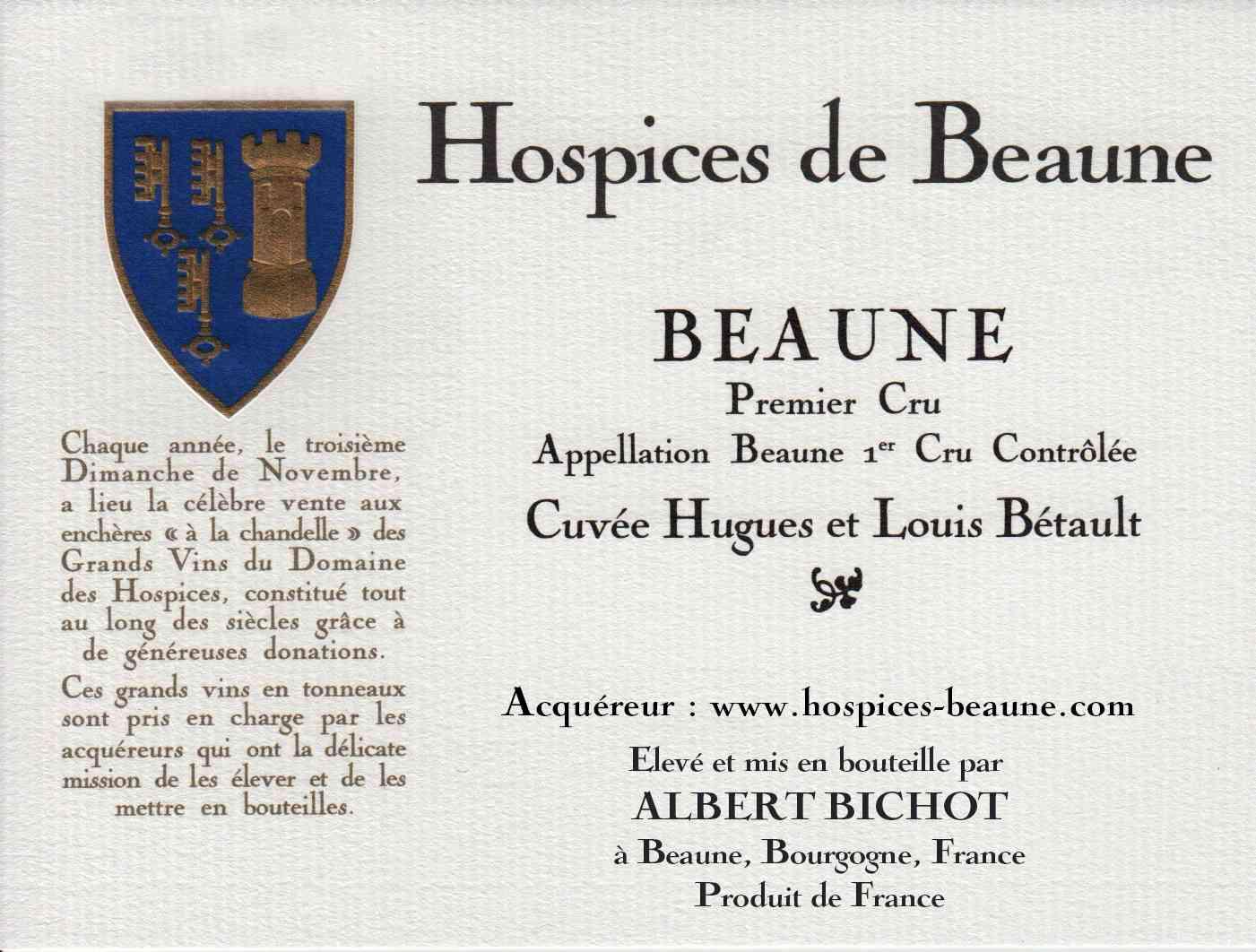Encheres-auction-HospicesdeBeaune-AlbertBichot-Beaune1erCru-Cuvee-HughesetLouisBetault