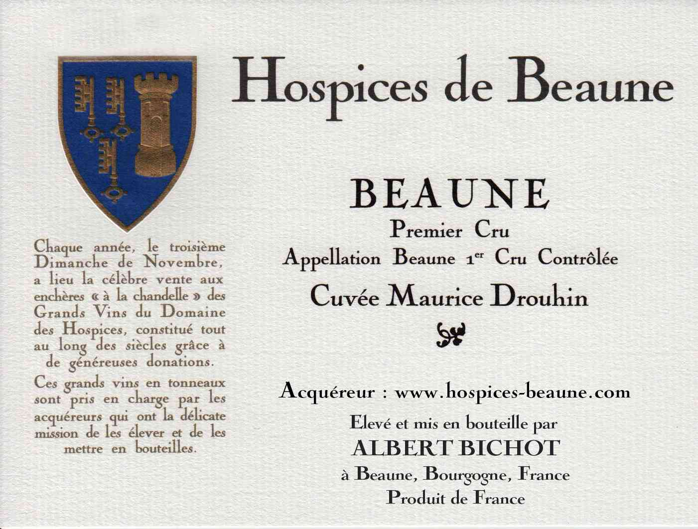 Encheres-auction-HospicesdeBeaune-AlbertBichot-Beaune1erCru-Cuvee-MauriceDrouhin