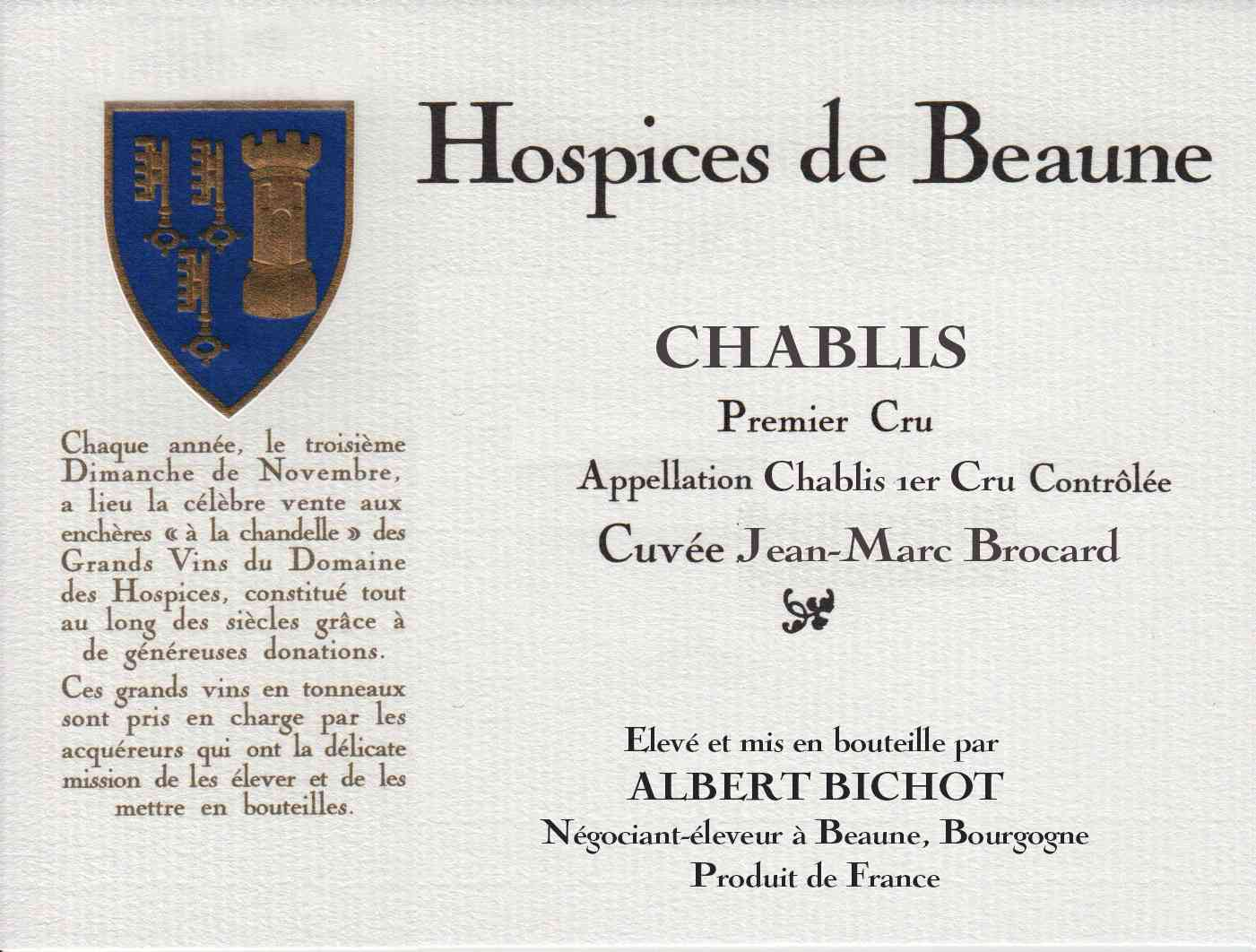 Encheres-auction-HospicesdeBeaune-AlbertBichot-ChablisPremierCru-Cuvee-JeanMarcBrocard