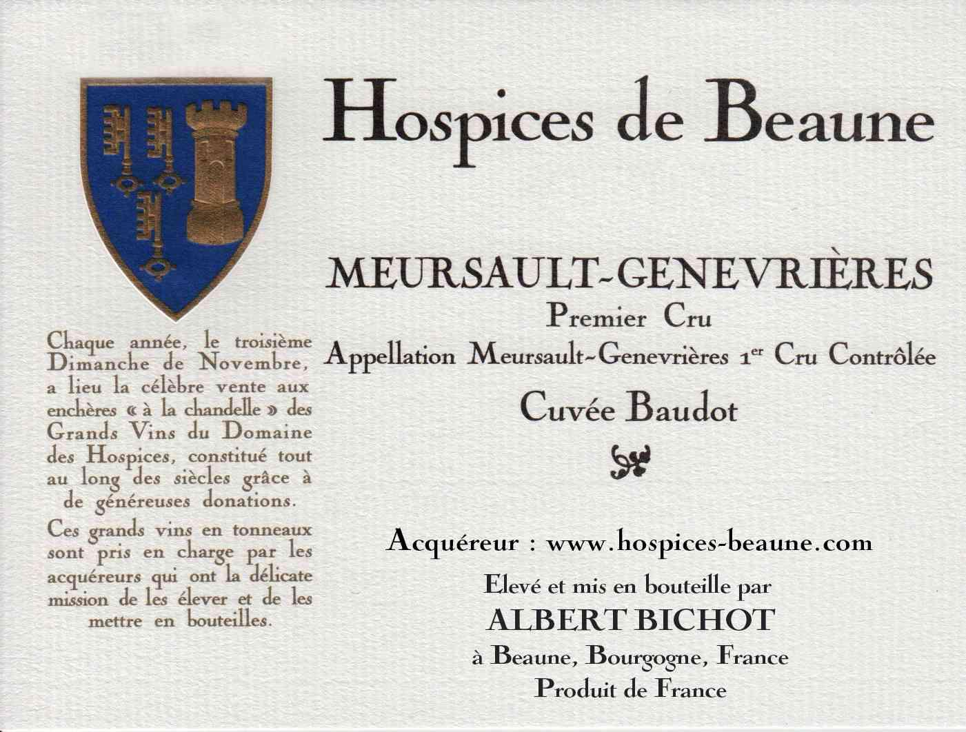 Encheres-auction-HospicesdeBeaune-AlbertBichot-Meursault-Genevrieres-PremierCru-Cuvee-Baudot