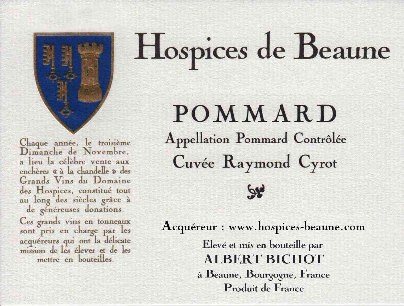 Encheres-auction-HospicesdeBeaune-AlbertBichot-Pommard-Cuvee-RaymondCyrot