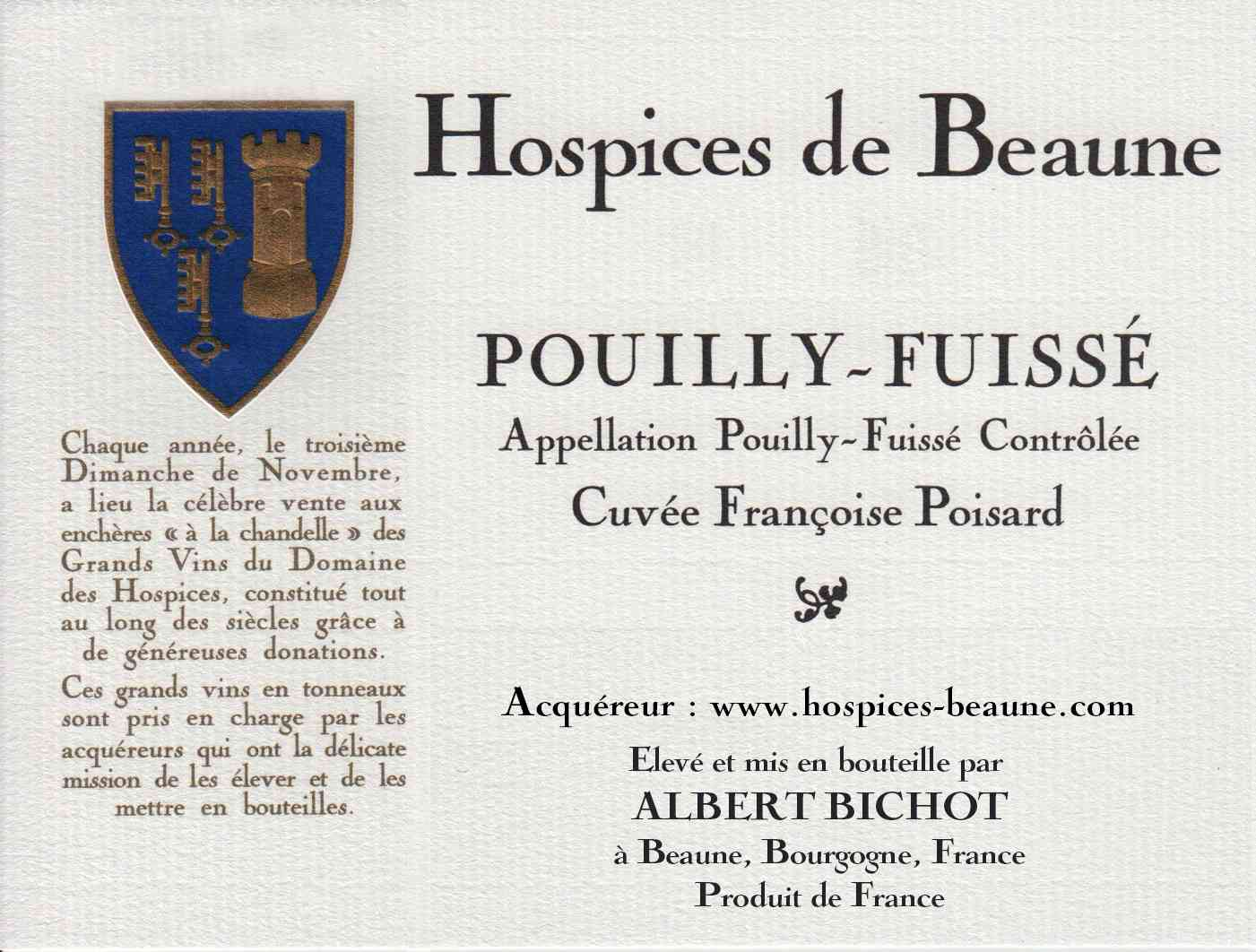 Encheres-auction-HospicesdeBeaune-AlbertBichot-PouillyFuisse-Cuvee-FrançoisePoisard