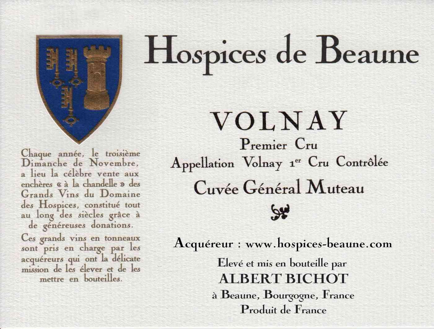 Encheres-auction-HospicesdeBeaune-AlbertBichot-Volnay-PremierCru-Cuvee-GeneralMuteau
