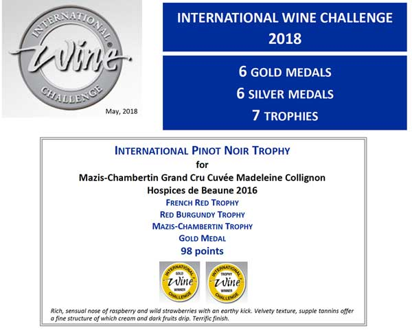 Our Mazis-Chambertin Hospices de Beaune 2016 winner of International Pinot Noir trophy at the International Wine Challenge