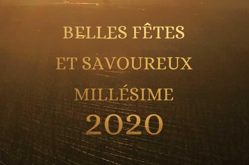 Nous vous souhaitons un superbe millésime 2020